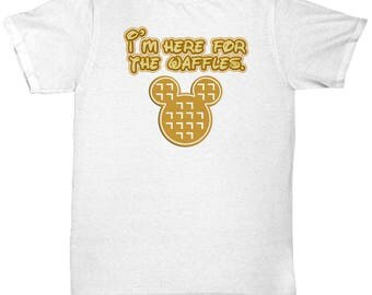 Here for the Waffles Disney Fun Gift Shirt Disneyland Mickey Mouse