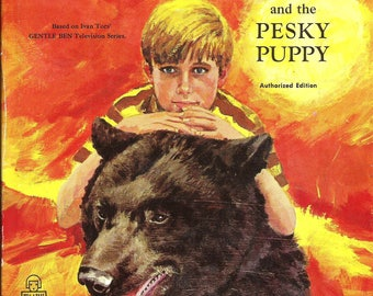 Gentle Ben and the Pesky Puppy / Vintage Tell-A-Tale Children's Book / Whitman Publishing 1969
