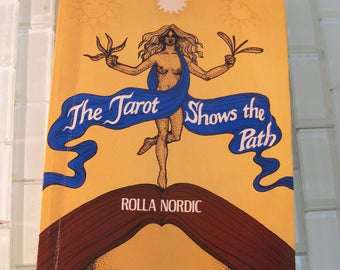 Tarot Shows the Path Rolla Nordic - Tarot Guide 1960 published in USA 1979