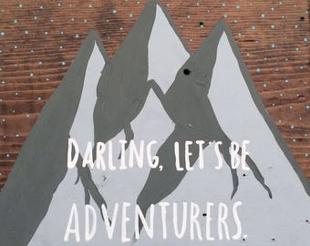 Darling lets be adventurers sign