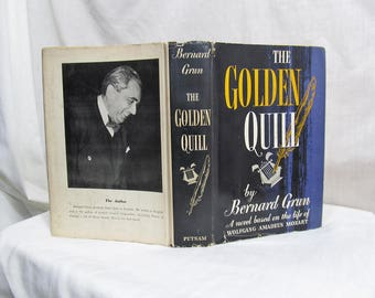 Golden Quill: a Novel Based on the Life of Wolfgang Amadeus Mozart, Bernard Grun, Putnam, New York 1956 Hardcover First Edition Book