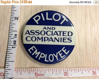 10% OFF 3 day sale Vintage Old Button Pin Pilot Employee Badge Used