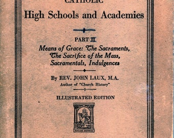 1935 Books (a two for one purchase), A Course In Religion For Catholic High Schools and Academies, Part IIn And Part III