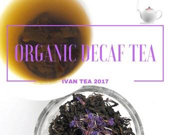 Organic Decaf Rosebay Willowherb Koporskiy Ivan Tea Fermented, Picked & Made by Hand ~ Isle of Man ~ Harvest July 2017