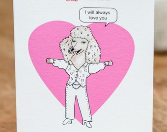 Doggy Parton will always love you Anniversary Card