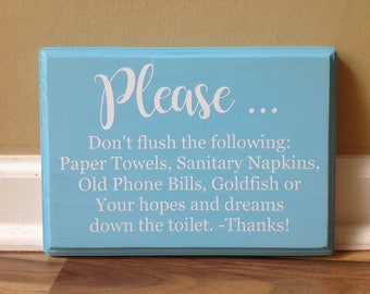 Bathroom Signs Septic Systems this house has sensitive plumbing septic system rules wooden