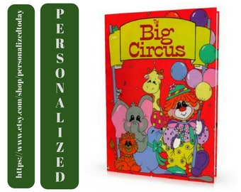 Circus Book The Big Circus Clown Circus Animals Name Customized Kid's Unisex Unique Personalized Hardcover Children's Fiction Ages 3 to 8