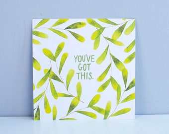 You've Got This – Square A5 Illustrated art print