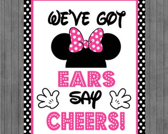 ON SALE!!  Mouse Birthday Sign, We've Got Ears Say Cheers, Black, Pink