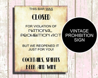 Prohibition Ends Here (Printable), Prohibition Sign, 1920s Prohibition Sign for Wedding, Great Gatsby Decorations, Gatsby Wedding Signs