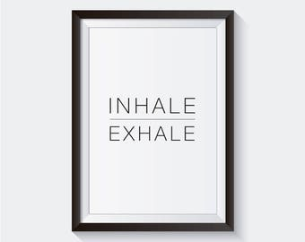 Inhale Exhale Quote Art Wall (Digital)