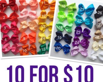 You pick ten (10) 4 inch bow clips, easter basket filler, Hair bows, girls bows, hair bows for girls, little girls hair bows, baby hair bows
