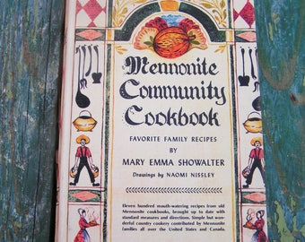 Vintage Colorful 1975 Mennonite Community Cookbook by Mary Emma Showalter Old Recipes Vintage Recipes