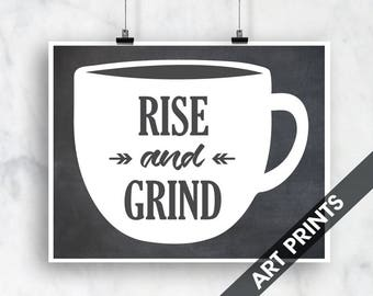 Rise and Grind (The Art of Coffee) Landscape Art Print (Featured in Vintage Chalkboard with White ) Funny Kitchen Art Prints