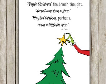 8x10 Christmas Printable, The Grinch Quote, Typography Print, Christmas Decor, Grinch Christmas, Printable Quote, Maybe Christmas Means More