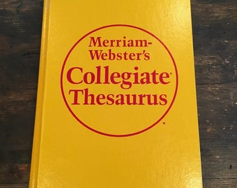 1988 Merriam-Webster's Collegiate Thesaurus / Synonyms / Alternate Words / 800+ Pages