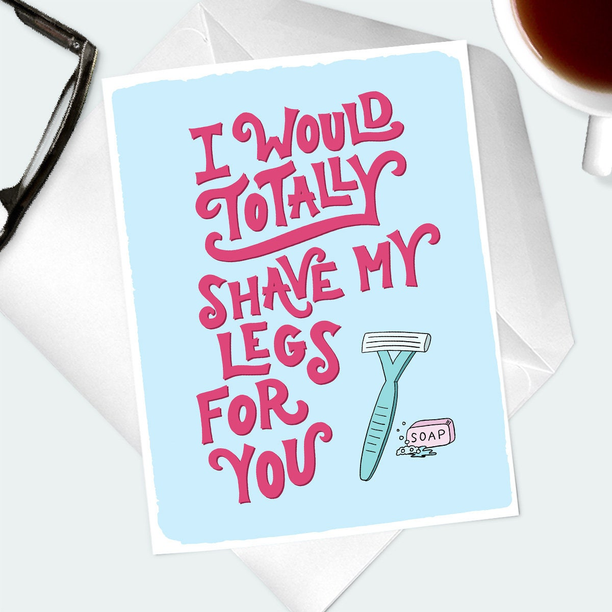 Funny Love Greeting Card Hand Lettered And Illustrated Love And