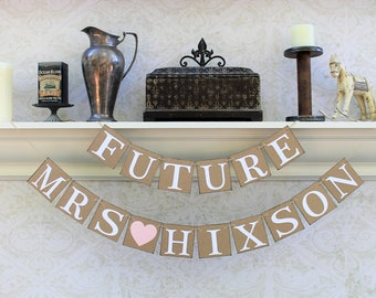 Future Mrs to be BANNERS- Wedding Shower Signs-Last Name Wedding shower Banners-Rustic Bride to Be Signs