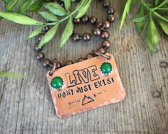 LIVE Don't Just Exist Necklace