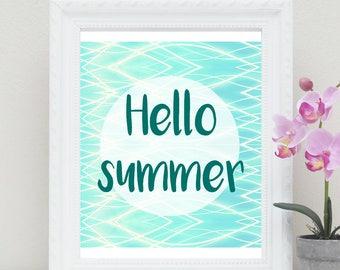 Hello summer Printable Art, print for your home, decor art , Instant download, office party decor