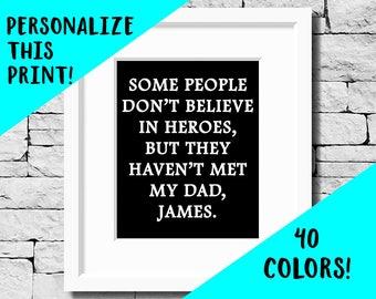 Custom Dad Quote, Custom Dad Print, Custom Dad Gift, Superhero Dad, Dad Quote, Father Quote, Father Print, Dad Gift, Hero Print, Father Gift