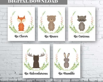 Woodland Animal Nursery Printable Art - Instant Digital Download. Fox Be Clever. Bear Be Brave. Raccoon Be Curious. Moose Be Adventurious