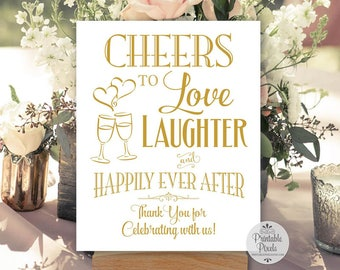 Cheers To Love Laughter and Happily Ever After, Gold Matte Lettering, Printable, Wedding Sign (#CH13G)