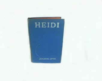 1925 Heidi, Antique Book, Fictional Novel, Literary Classic, Classical Literature, Children's Book, Girl's Book, Boy's Book, Collectible