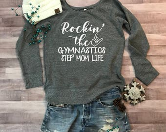 Rockin the Gymnastics Step Mom Life Wideneck Fleece