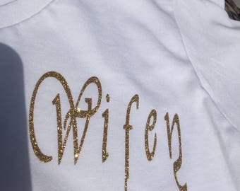 Wifey T-Shirt, Mongram Shirt, Personalized T-Shirts, Monogrammed T-Shirts, Vinyl Decals