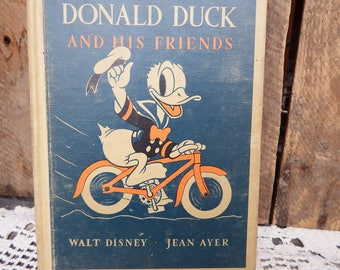 Donald Duck and His Friends Hardcover Childrens Book, First Edition, 1939, Jean Ayer, vintage Walt Disney Story Books, Disneyanna, Rare Book