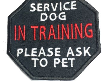 Service Dog In Training Please Ask To Pet Octagon Embroidered Patch