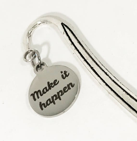 Encouraging Reader Gifts, Make It Happen Bookmark, Motivating Gifts, Encouraging Gifts, Planner Bookmark, Planner Gifts, Book Reader Items