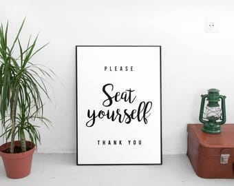 Please seat yourself Bathroom sign Funny quote Toilet sign INSTANT DOWNLOAD Simple bathroom print Humorous bathroom art Closet sign WC sign