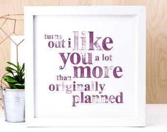 Love Print; Fun Engagement Gift For Her; Valentine Gift; Love Gift; Girlfriend Gift; Anniversary Gift; Fun Love Quote; AP003