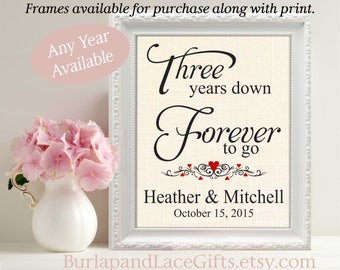 3, 3 Years Down - Forever to Go, 3rd Wedding Anniversary, Personalized Burlap Print, Gift to Wife, Gift for Husband,  Gift to Husband  (208)