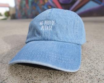 No Photos Please Denim Dad Cap Low Profile Hat **Free Domestic Shipping**