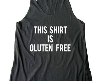 This shirt is gluten free Racerback Tank Top Women