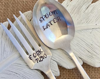 Spoon Now/ Fork Later
