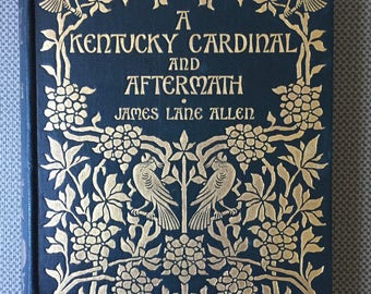 A Kentucky Cardinal and Aftermath (two novels together) Decorative Binding Illustrated