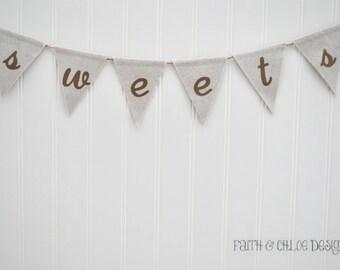 Sweets Wedding Banner | Sweets Wedding Sign | Candy Bar Banner Rustic Wedding Banner | Barn Wedding Decor | Wedding Desserts Banner |