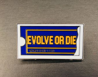 Evolve Or Die Lapel Pin