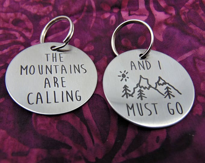 """John Muir- Naturalist- """"The Mountains Are Calling And I  Must Go"""" Stainless Steel Key"""