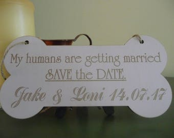 My Humans Are Getting Married Sign, Personalised Wedding Sign For Your Dog, Dog Photo Prop Engagement, Wooden Save The Date Sign,