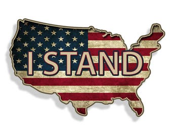 I Stand USA Rustic American Flag Sticker Die Cut Printed Vinyl Decal US America Merica Proud Citizen Car Truck Vehicle Graphic Laptop Cup