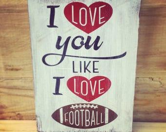I love you like I love football, football sign, football season sign, man cave sign, gallery wall sign, fall signs, football decor