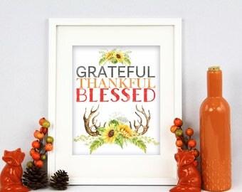 Grateful, Thankful, Blessed Digital Art Printable