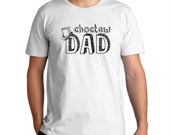 Choctaw Dad T-Shirt