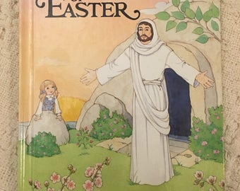 The Story of Easter by Alice Joyce Davidson, An Alice in Bibleland Storybook, 1991 hardcover