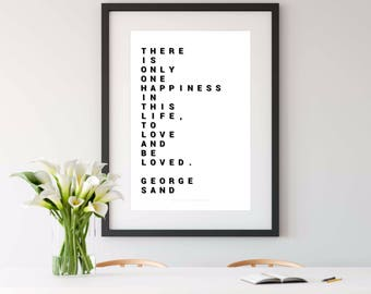 GEORGE SAND, george sand QUOTE, quote print, black and white, 8x10 print, large art print